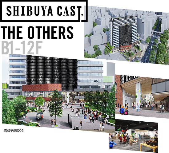 B1-12F SHIBUYA CAST. THE OTHERS