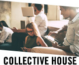COLLECTIVE HOUSE
